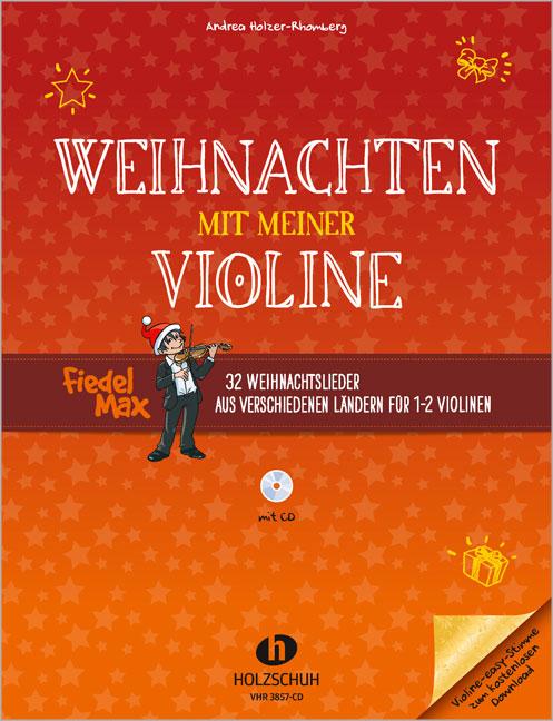 Fiedel-Max - Weihnachten mit meiner Violine,  für 1-2 Violinen, m. Audio-CD ...