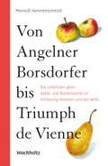 Von Angelner Borsdorfer bis Triumph de Vienne