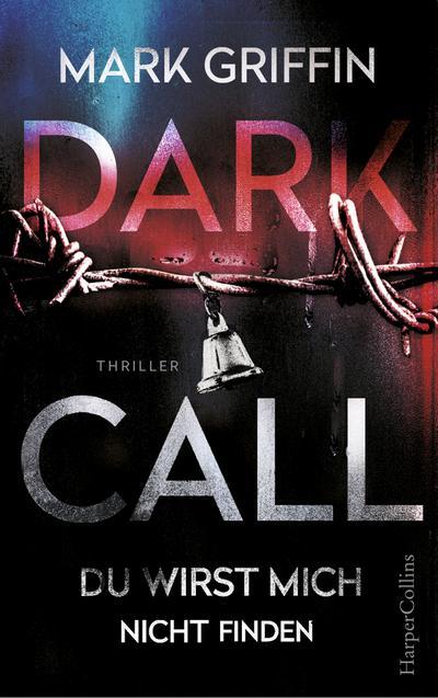Dark Call - Du wirst mich nicht finden