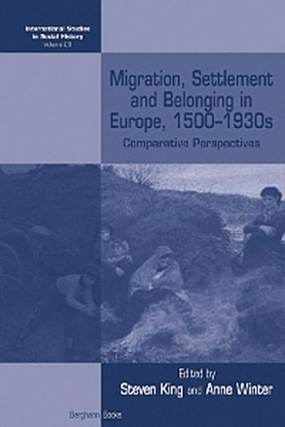 Migration, Settlement and Belonging in Europe, 1500–1930s