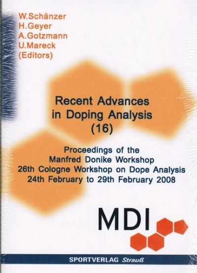 Recent Advances in Doping Analysis. Vol.16