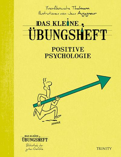 Das kleine Übungsheft - Positive Psychologie