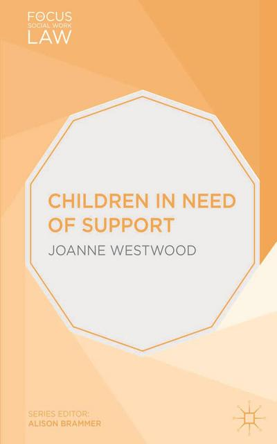 Children in Need of Support