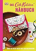 Das Cath Kidston Nähbuch: Über 30 neue Ideen  ...
