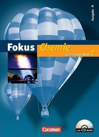 Fokus Chemie 2. Ausgabe N - Schülerbuch mit CD-ROM