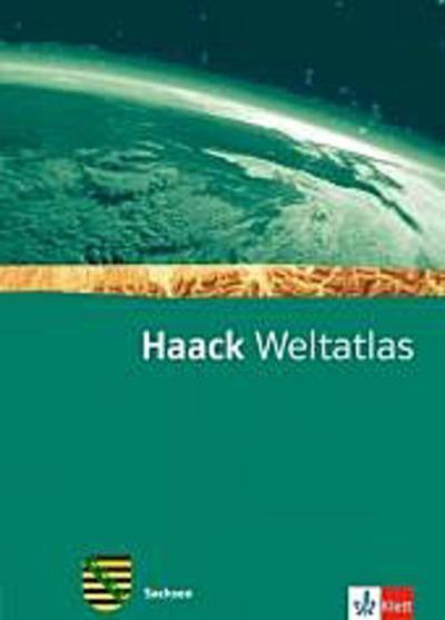 Haack Weltatlas für die Sekundarstufe I. Ausgabe für Sachsen