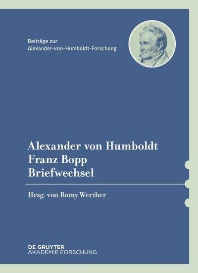 Alexander von Humboldt, Franz Bopp Briefwechsel
