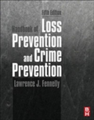 Handbook of Loss Prevention and Crime Prevention