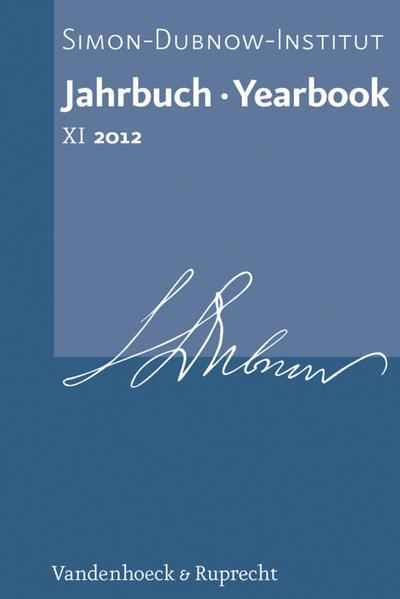 Jahrbuch des Simon-Dubnow-Instituts / Simon Dubnow Institute Yearbook XI (2012)