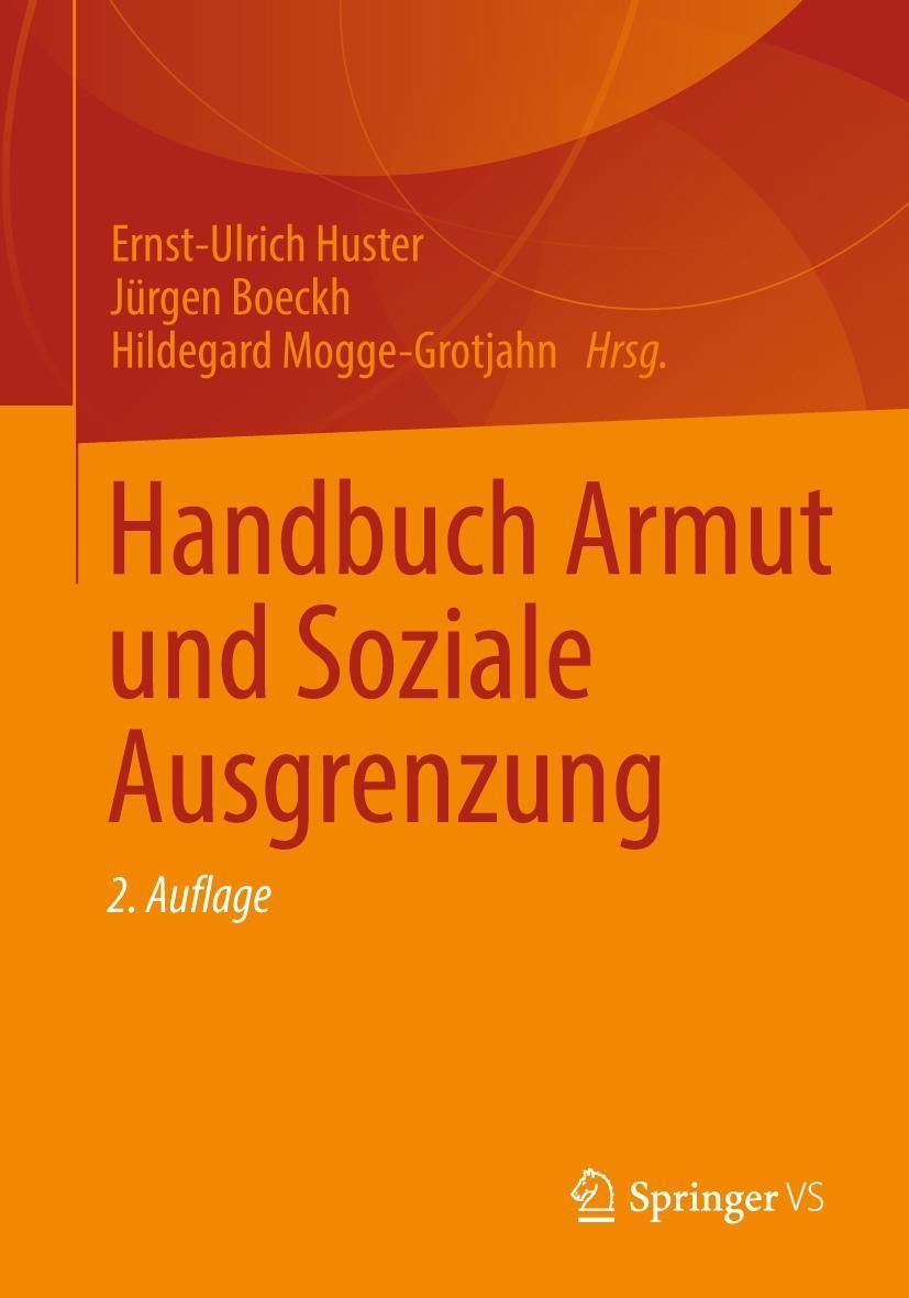 Handbuch Armut und Soziale Ausgrenzung, Ernst-Ulrich Huster