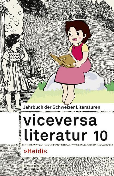 Viceversa 10: Jahrbuch der Schweizer Literaturen 'Heidi'