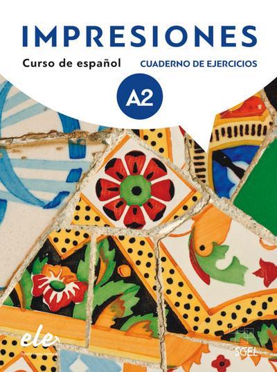 Impresiones Internacional 2: Curso de español / Arbeitsbuch mit Code – Cuaderno de ejercicios