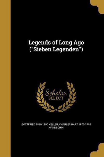 LEGENDS OF LONG AGO (SIEBEN LE