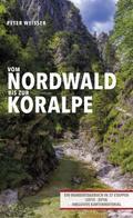 Vom Nordwald bis zur Koralpe