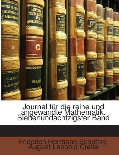 Journal Für Die Reine Und Angewandte Mathematik, Volume 87