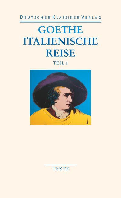 Italienische Reise: Zwei Bände (DKV Taschenbuch)