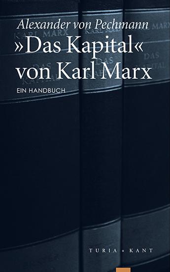 »Das Kapital« von Karl Marx, Alexander von Pechmann