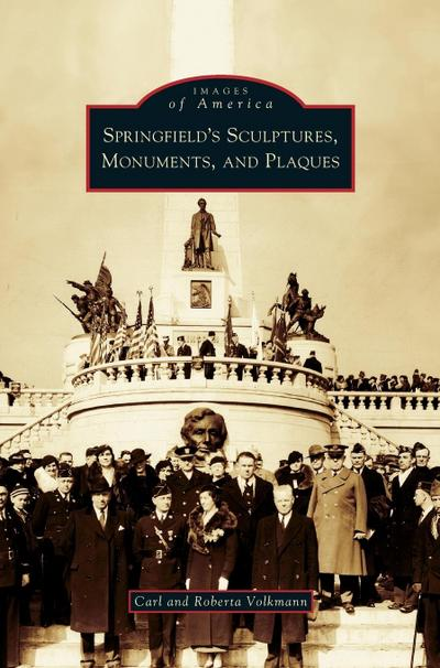 Springfield's Sculptures, Monuments, and Plaques