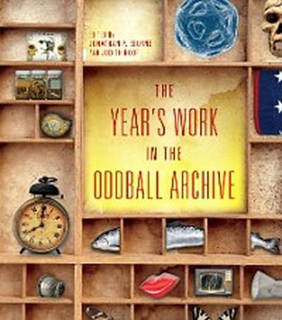 The Year's Work in the Oddball Archive