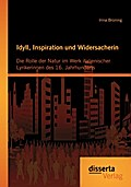 Idyll, Inspiration und Widersacherin: Die Rol ...