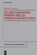 Le >Declamazioni Minori< dello Pseudo-Quintiliano