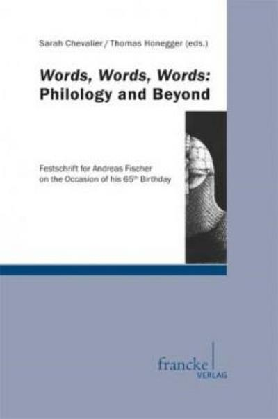 Words, Words, Words: Philology and Beyond