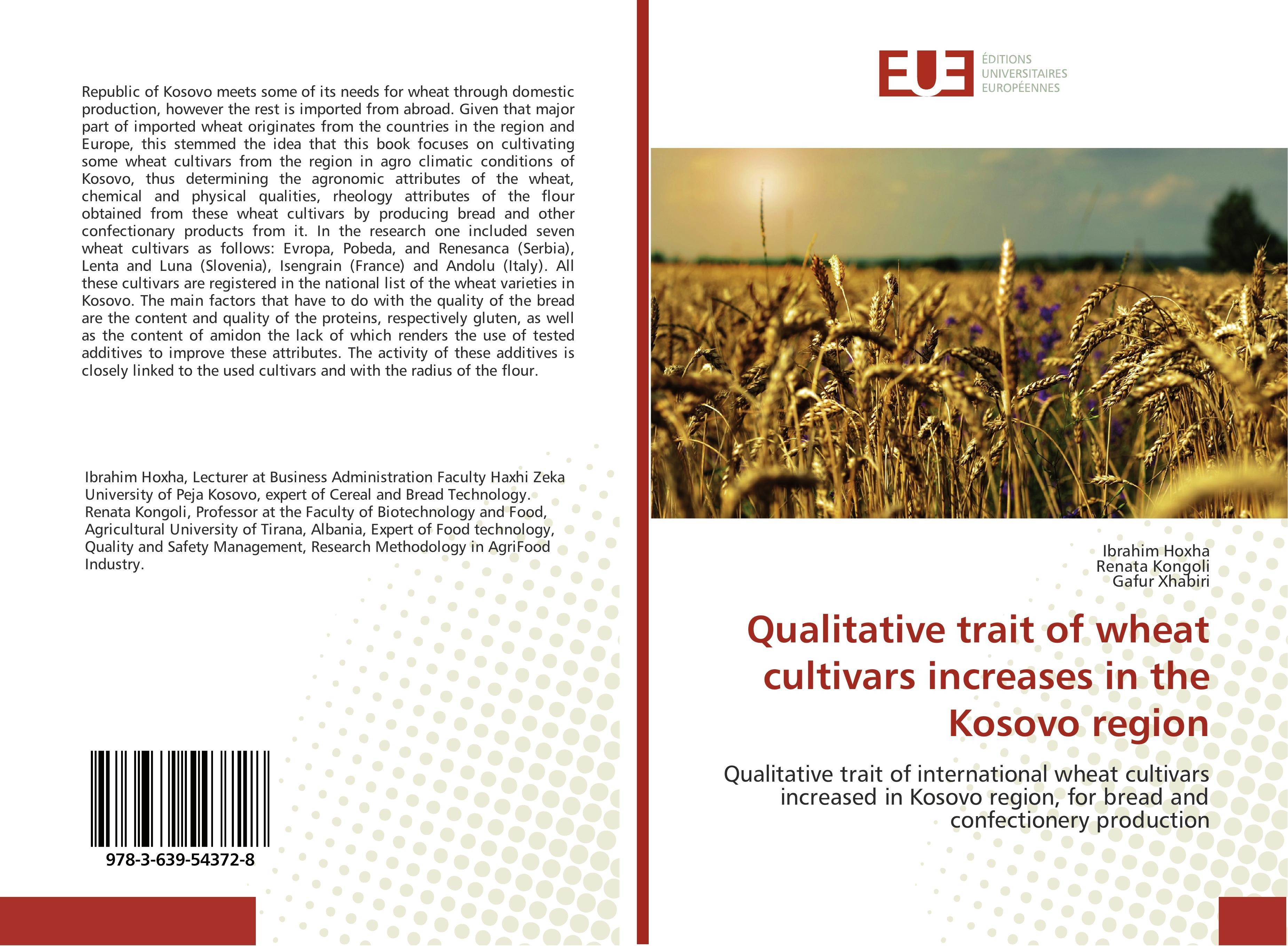 Qualitative trait of wheat cultivars increases in the Kosovo ... 9783639543728