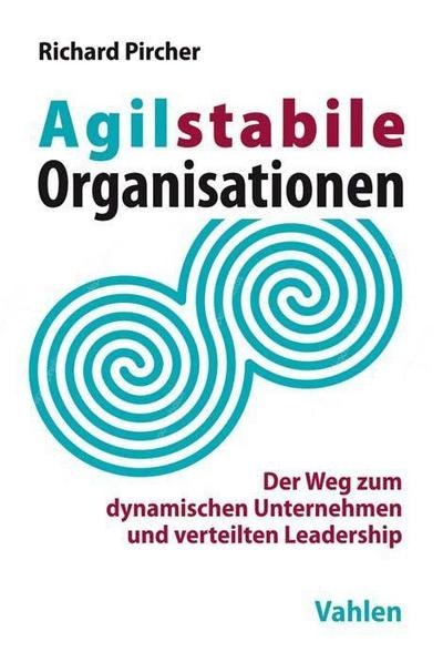 Agilstabile Organisationen