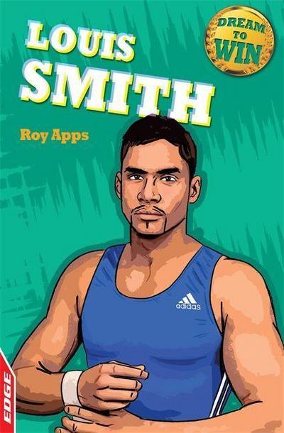 EDGE: Dream to Win: Louis Smith