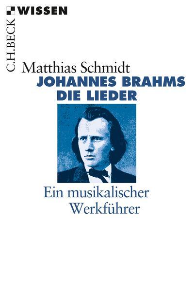 Johannes Brahms. Die Lieder