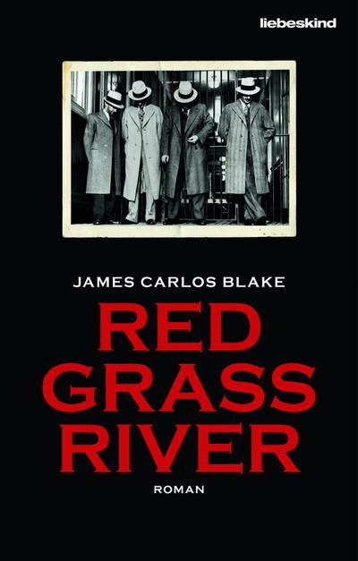 Red Grass River; Roman; Übers. v. Lux, Stefan; Deutsch