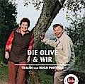Die Olive und wir, 2 Audio-CDs
