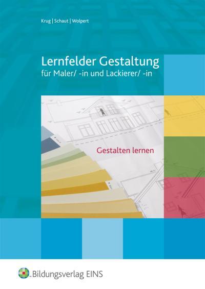 Lernfelder Gestaltung für Maler/-in und Lackierer/-in
