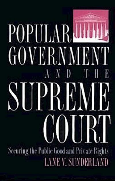 Popular Gov't & the Supreme Court