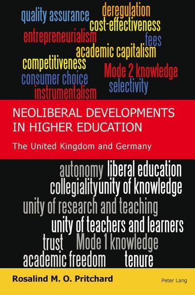 Neoliberal Developments in Higher Education