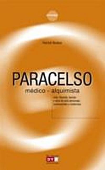 Paracelso, medico-alquimista