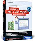 Einstieg in PHP 7 und MySQL