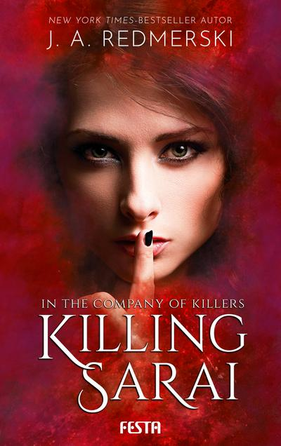 In the Company of Killers - Killing Sarai