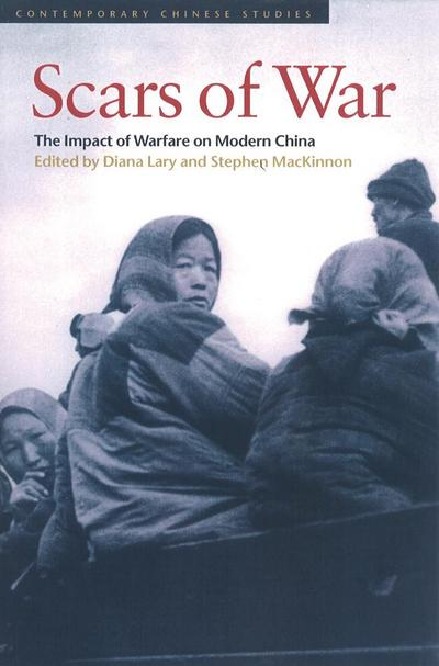 Scars of War: The Impact of Warfare on Modern China