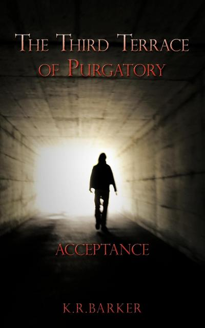 The Third Terrace of Purgatory: Acceptance
