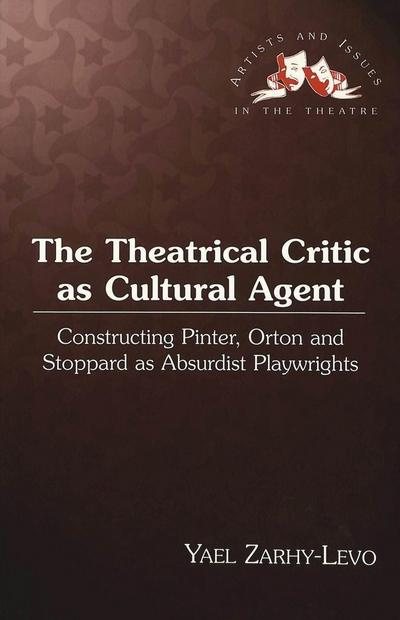 The Theatrical Critic as Cultural Agent