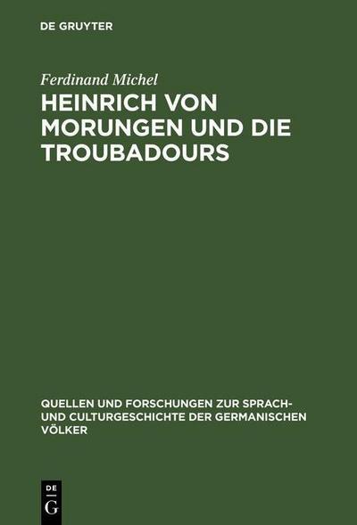 Heinrich von Morungen und die Troubadours