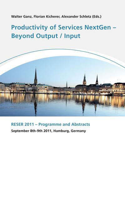 Productivity of Services Next Gen - Beyond Output/Input