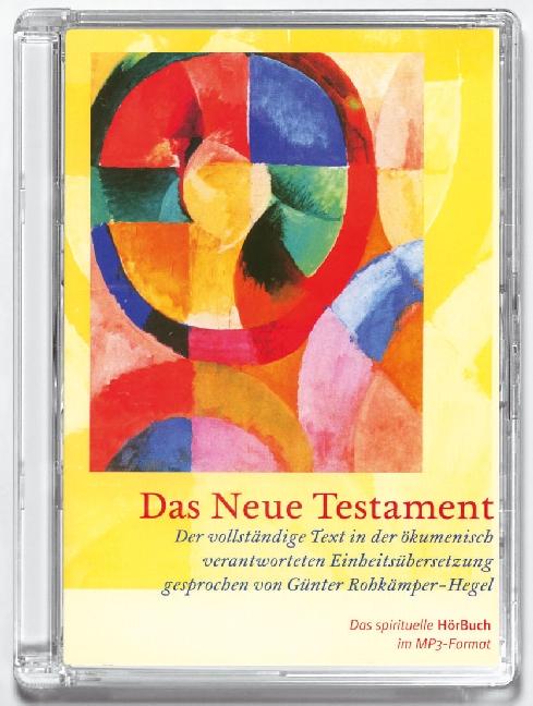 Das neue Testament. Maxi-CD mit MP3-Format, Günter Rohkämper-Hegel