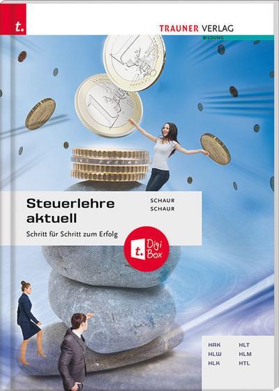 Steuerlehre aktuell + digitales Zusatzpaket