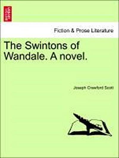 The Swintons of Wandale. A novel. VOL. III