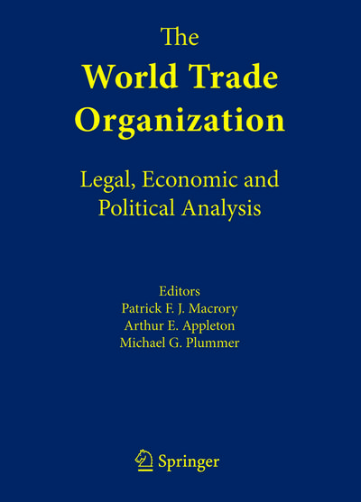 The World Trade Organization: Legal, Economic and Political Analysis