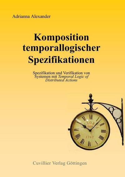 Komposition temporallogischer Spezifikationen