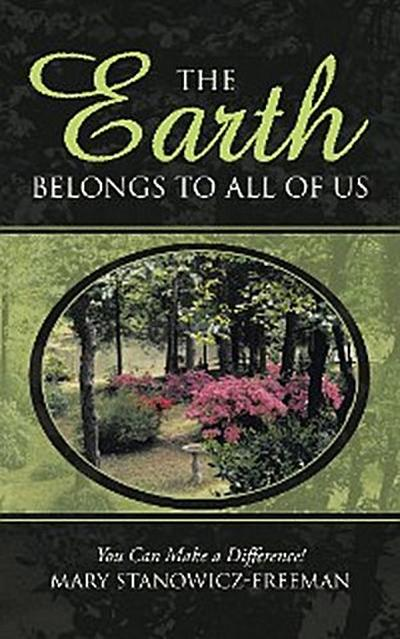 The Earth Belongs to All of Us