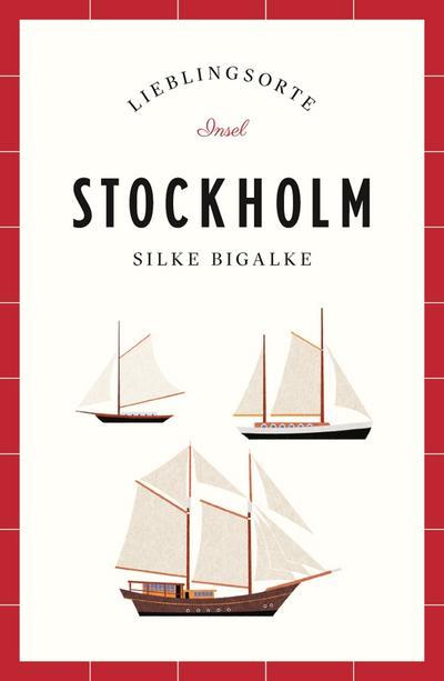 Stockholm – Lieblingsorte